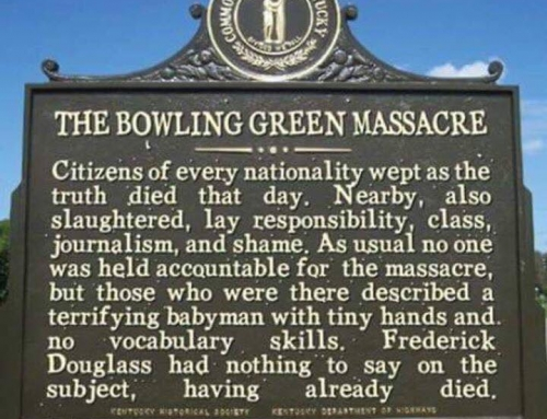 When the Dead Don't Exist, They Must Be Invented: Thoughts on the Massacre at Bowling Green